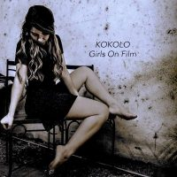 Kokolo Girls On Film Single Artwork